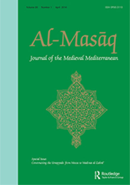 Al-Masāq: Journal of the Medieval Mediterranean