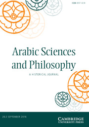 Arabic Sciences and Philosophy A Historical Journal