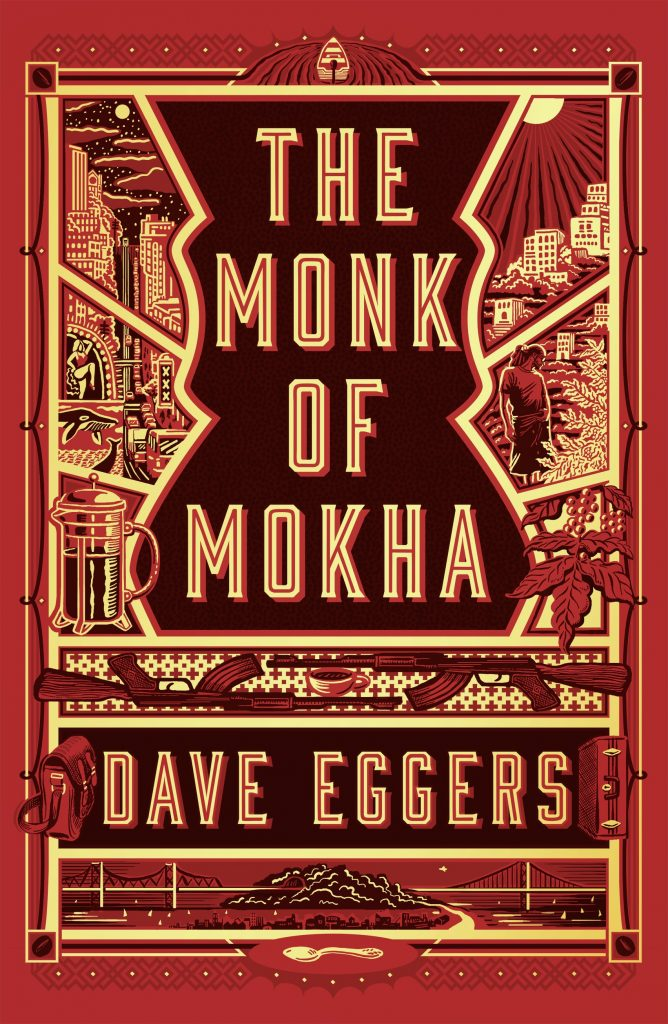 Dave Eggers' The Monk of Mokha: A Portal Into America's Love Affair With Qahwa