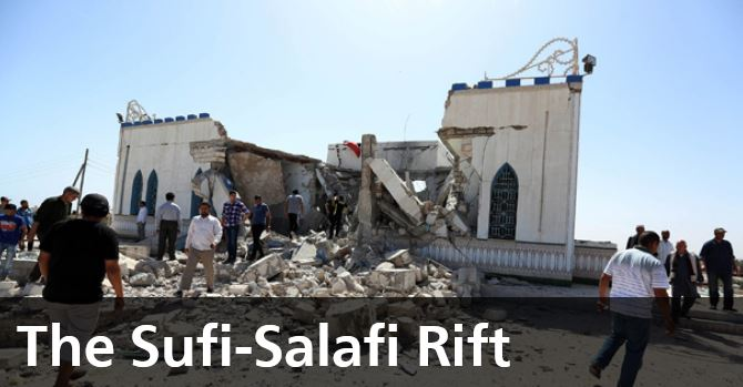 The Sufi-Salafi Rift