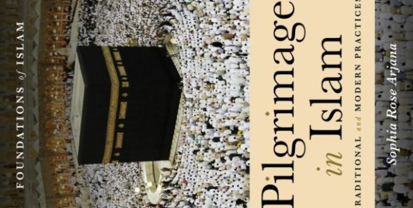Book Review Pilgrimage In Islam Traditional And Modern Practices