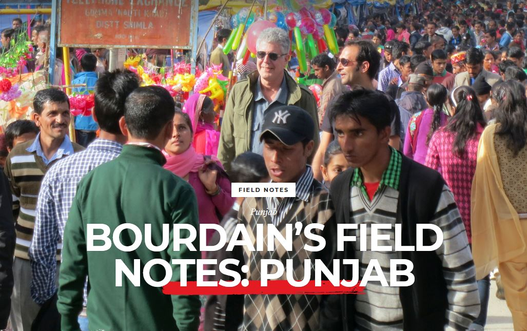 Bourdain's field notes: Punjab