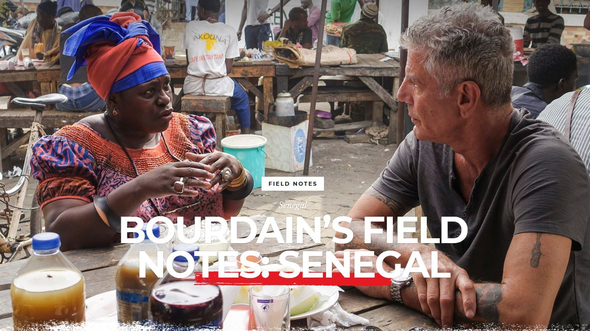 Bourdain's field notes: Senegal