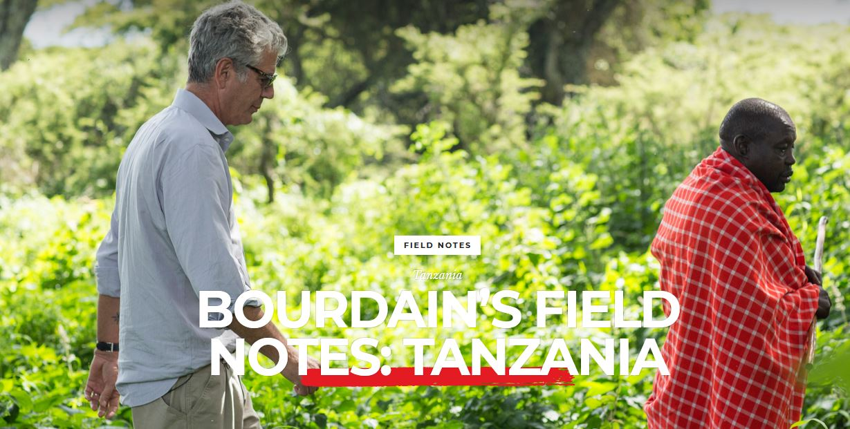 Bourdain's field notes: Tanzania