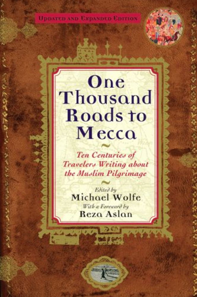 One Thousand Roads to Mecca
