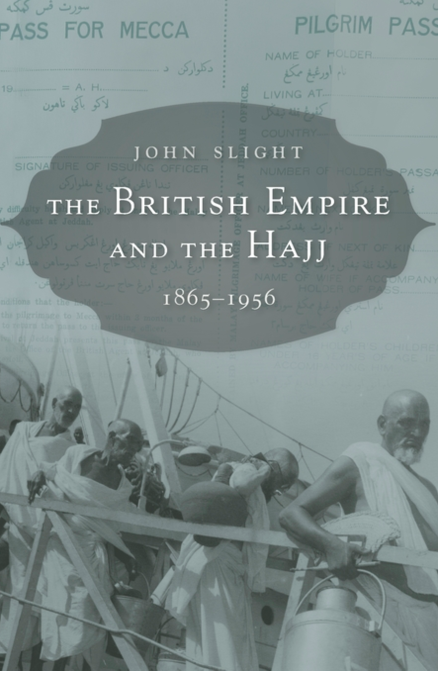 The British Empire and the Hajj 1865–1956