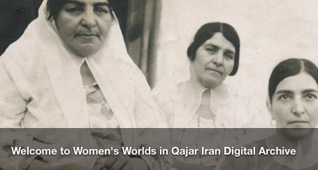 Women's Worlds in Qajar Iran