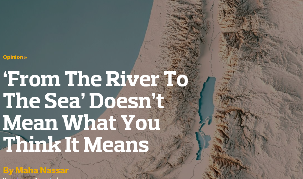 'From The River To The Sea' Doesn't Mean What You Think It Means