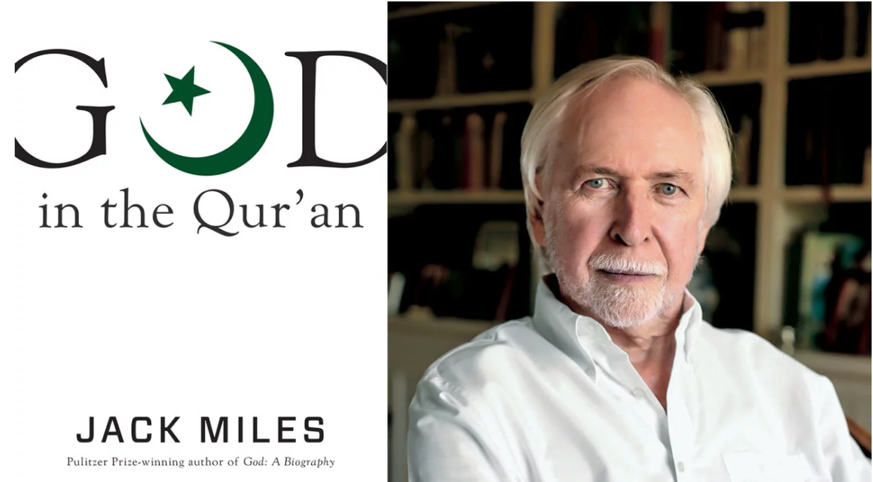 'More merciful than Yahweh': Jack Miles on God in the Quran