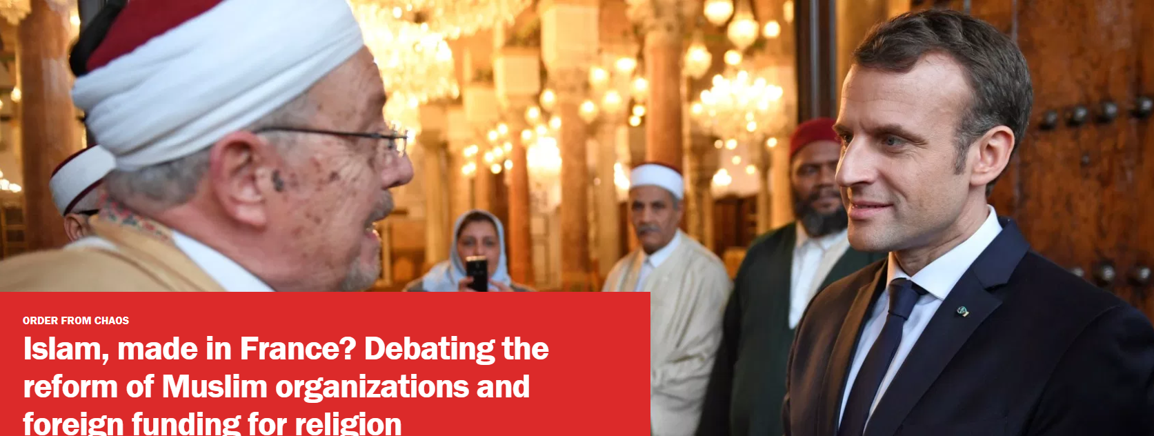 Islam, made in France? Debating the reform of Muslim organizations and foreign funding for religion