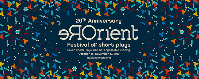 REORIENT 2019 Festival of Short Plays
