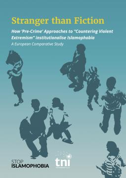 """How 'Pre-Crime' Approaches to """"Countering Violent Extremism"""" Institutionalise Islamophobia - a European Comparative Study"""