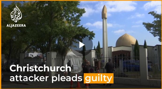 Christchurch Mosque Attacks: Gunman Changes Plea to Guilty