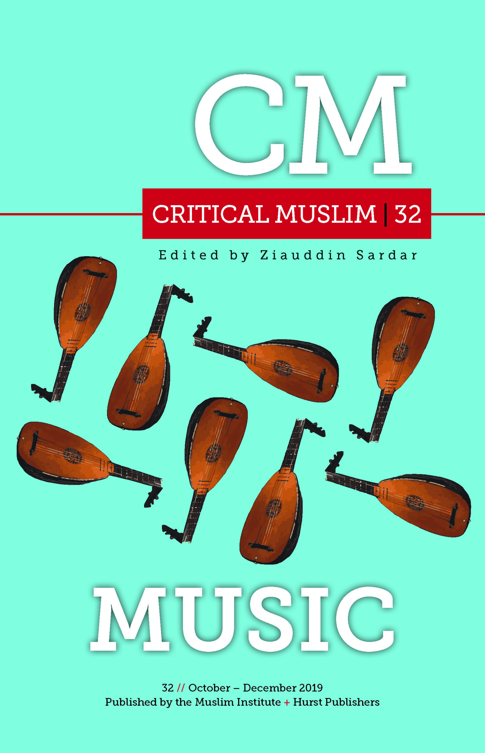 Critical Muslim (Issue 32)