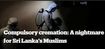 Compulsory Cremation: A Nightmare for Sri Lanka's Muslims