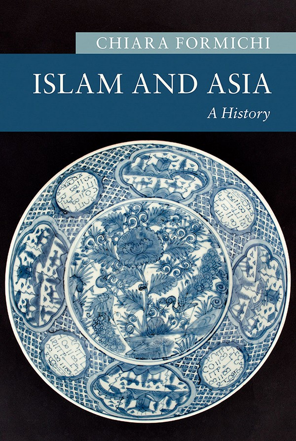 New Book Explores Intertwined Histories of Islam and Asia